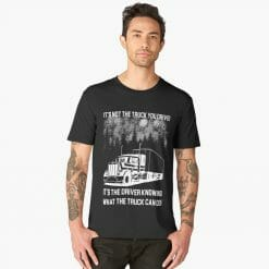 I'm Not the truck you drive T-Shirt